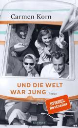 Cover-Bild Und die Welt war jung