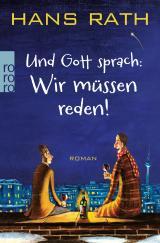 Cover-Bild Und Gott sprach: Wir müssen reden!