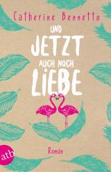 Cover-Bild Und jetzt auch noch Liebe