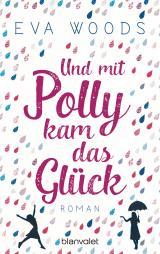 Cover-Bild Und mit Polly kam das Glück