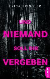 Cover-Bild Und niemand soll dir vergeben