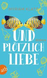 Cover-Bild Und plötzlich Liebe