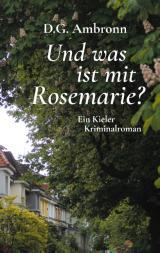 Cover-Bild Und was ist mit Rosemarie?