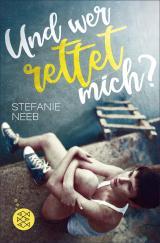 Cover-Bild Und wer rettet mich?