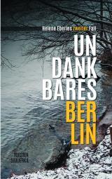 Cover-Bild Undankbares Berlin