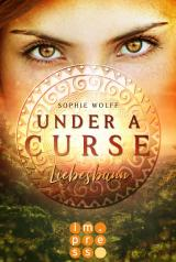 Cover-Bild Under a Curse. Liebesbann