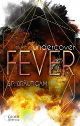 Cover-Bild Undercover: Fever