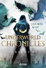 Cover-Bild Underworld Chronicles - Verflucht