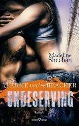 Cover-Bild Undeserving - Debbie und Preacher