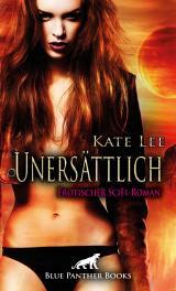 Cover-Bild Unersättlich   Erotischer SciFi-Roman