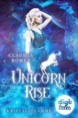Cover-Bild Unicorn Rise (1) Kristallflamme