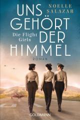 Cover-Bild Uns gehört der Himmel. Die Flight Girls
