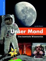 Cover-Bild Unser Mond - Eine kosmische Wissensreise