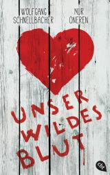 Cover-Bild Unser wildes Blut
