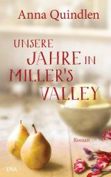 Cover-Bild Unsere Jahre in Miller's Valley