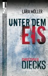 Cover-Bild Unter dem Eis - Christopher Diecks 2