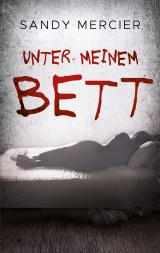 Cover-Bild Unter meinem Bett