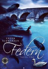 Cover-Bild Unter schwarzen Federn