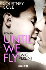 Cover-Bild Until We Fly - Ewig vereint