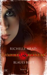 Cover-Bild Vampire Academy - Blaues Blut