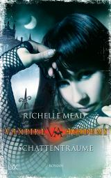 Cover-Bild Vampire Academy - Schattenträume