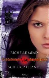 Cover-Bild Vampire Academy - Schicksalsbande