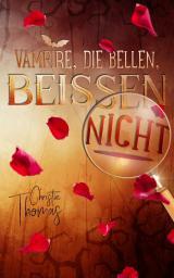 Cover-Bild Vampire, die bellen, beissen nicht