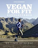 Cover-Bild Vegan for Fit Gipfelstürmer – Die 7-Tage-Detox-Diät