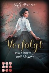 Cover-Bild Verfolgt von Sturm und Macht (Sturmwanderer 1)