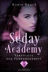 Cover-Bild Verfolgte der Vergangenheit (Seday Academy 8)