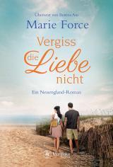Cover-Bild Vergiss die Liebe nicht
