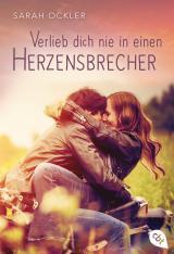 Cover-Bild Verlieb dich nie in einen Herzensbrecher