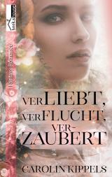 Cover-Bild Verliebt, verflucht, verzaubert