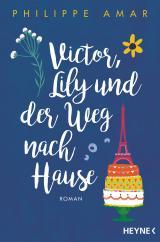 Cover-Bild Victor, Lily und der Weg nach Hause
