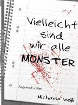 Cover-Bild Vielleicht sind wir alle Monster