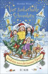 Cover-Bild Vier zauberhafte Schwestern und ein wundersames Fest