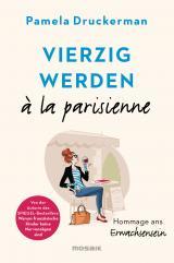 Cover-Bild Vierzig werden à la parisienne