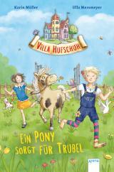 Cover-Bild Villa Hufschuh (1). Ein Pony sorgt für Trubel