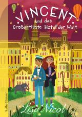 Cover-Bild Vincent und das Großartigste Hotel der Welt