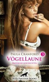 Cover-Bild VögelLaune 3 | 16 Erotische Geschichten