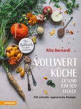 Cover-Bild Vollwertküche – Gesund. Einfach. Lecker.