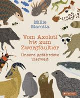 Cover-Bild Vom Axolotl zum Zwergfaultier