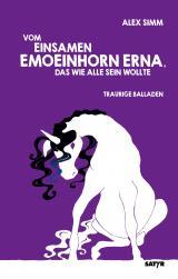 Cover-Bild Vom einsamen Emoeinhorn Erna, das wie alle sein wollte
