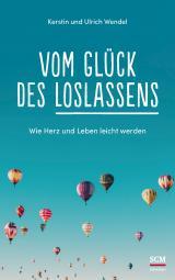 Cover-Bild Vom Glück des Loslassens