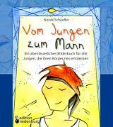 Cover-Bild Vom Jungen zum Mann - Ein abenteuerliches Bilderbuch für alle Jungen, die ihren Körper neu entdecken
