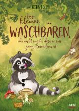 Cover-Bild Vom kleinen Waschbären, der nicht wusste, dass er was ganz Besonderes ist