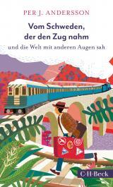Cover-Bild Vom Schweden, der den Zug nahm