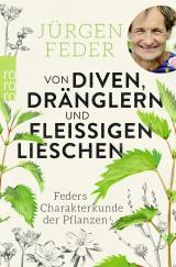 Cover-Bild Von Diven, Dränglern und fleißigen Lieschen