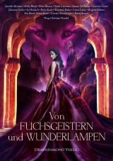 Cover-Bild Von Fuchsgeistern und Wunderlampen