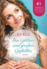 Cover-Bild Von Glitzer und großen Gefühlen